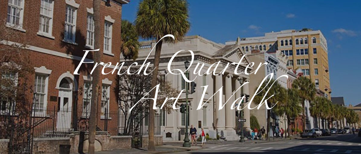 French Quarter Art Walk, Charleston, SC