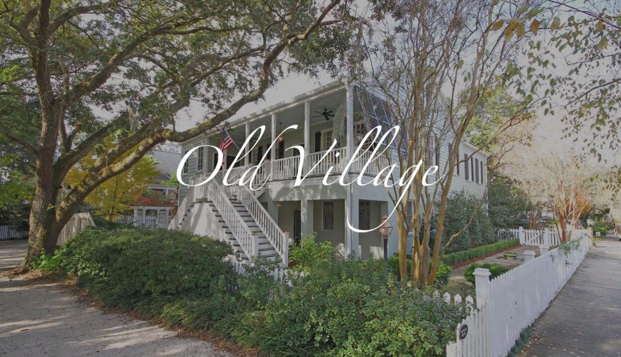 Old Village, Mt. Pleasant, SC