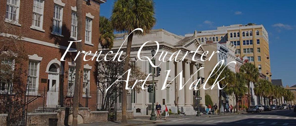 French Quarter Art Walk, Charleston, SC