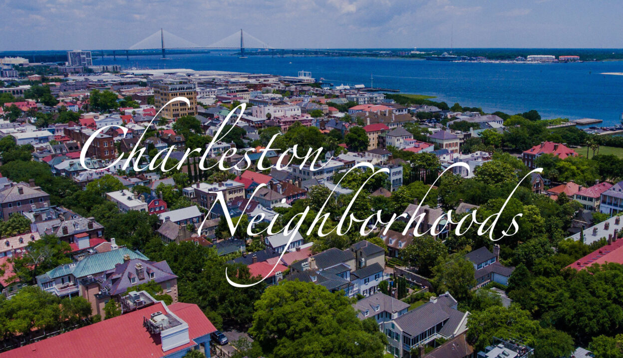 Charleston Neighborhoods Guide